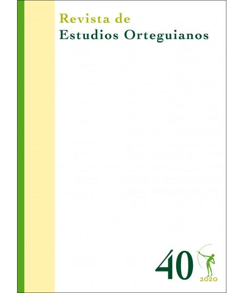 Revista de Estudios Orteguianos Nº 40