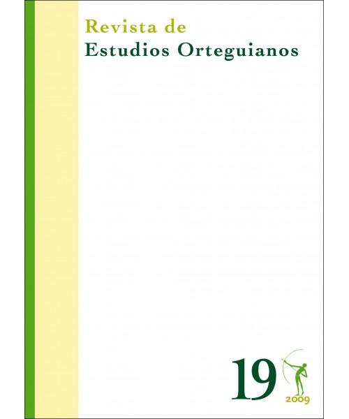 Revista de Estudios Orteguianos Nº 19