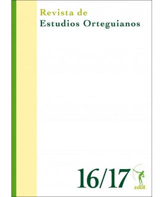 Revista de Estudios Orteguianos Nº 16-17