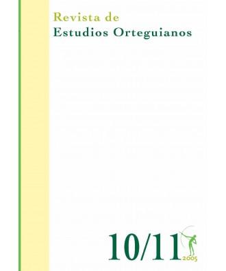 Revista de Estudios Orteguianos Nº 10-11