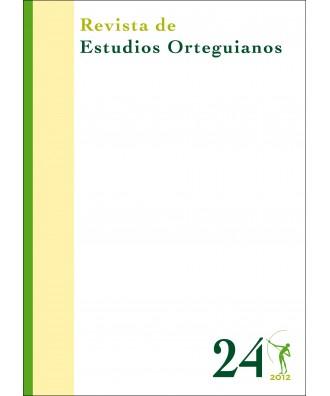 Revista de Estudios Orteguianos Nº 24