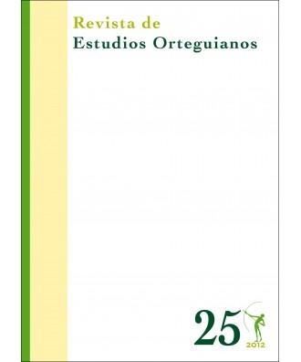 Revista de Estudios Orteguianos Nº 25