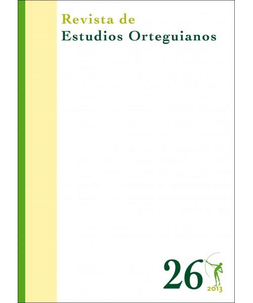 Revista de Estudios Orteguianos Nº 26