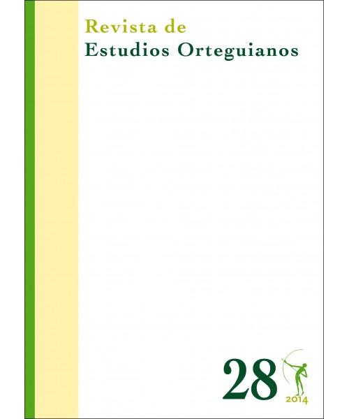 Revista de Estudios Orteguianos Nº 28