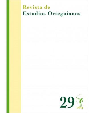 Revista de Estudios Orteguianos Nº 29