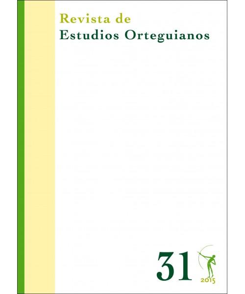 Revista de Estudios Orteguianos Nº 31